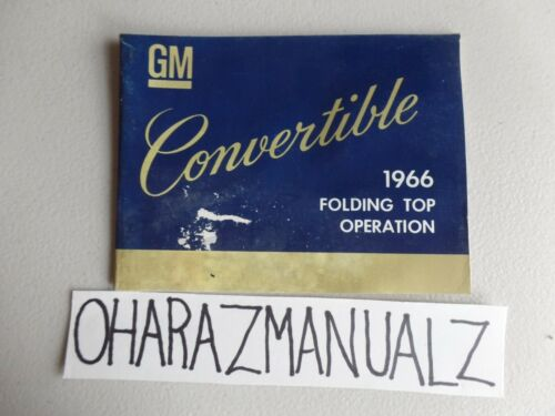1966 GM Convertible Folding Top Operation Manual First Edition