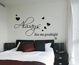 Image Is Loading Always Kiss Me Goodnight Wall Art Vinyl Wall