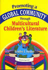 Promoting a Global Community Through Multicultural Children's Literature by Stan Steiner (Paperback, 2001)