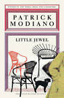 Little Jewel by Patrick Modiano (Paperback, 2015)