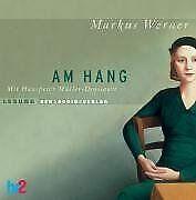 Am Hang - 4 CDs: Lesung von Werner, Markus | Buch | Zustand gut