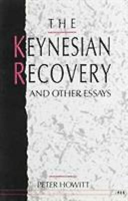 The Keynesian Recovery and Other Essays