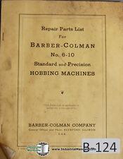 Barber Colman 6 10 Gear Hobbing Machine I 4374 Parts Lists Manual