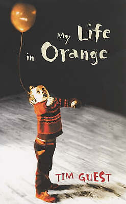 My Life in Orange by Tim Guest (Paperback, 2004)