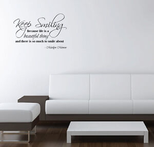 Vinyl Wall Decal Marilyn Monroe Quote Keep Smiling Because Life is Beautiful