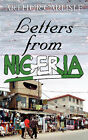 Letters from Nigeria by Arthur Carlisle (Paperback / softback, 2007)