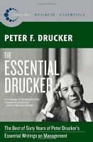The Essential Drucker: The Best Of Sixty Years Of Peter Drucker`s Essential Writ
