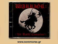 WARRIOR - LET BATTLE COMMENCE CD, LTD No Remorse Records 2014 Brand NEW NWOBHM