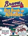 Atlanta Braves: The Big Book of Activities by Peg Connery-Boyd (Paperback / softback, 2016)