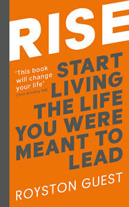 Rise-039-Start-Living-the-Life-You-Were-Meant-to-Lead-Guest-Royston