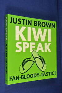 KIWI-SPEAK-Justin-Brown-FAN-BLOODY-TASTIC-New-Zealand-Slang-Funny-Book-CHOICE