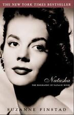 Natasha : The Biography of Natalie Wood by Suzanne Finstad (2002, Paperback)