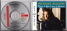 MAXI CD SINGLE 3 TITRES MICHAEL BOLTON WHEN A MAN LOVES A WOMAN DE 1991