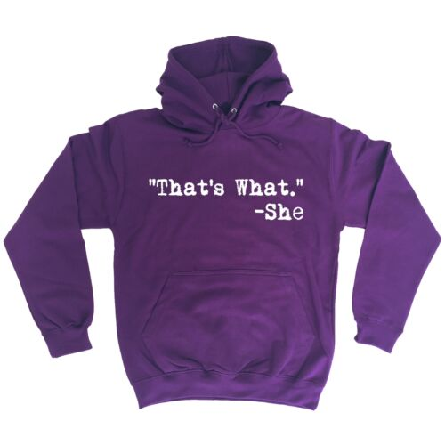 Funny Hoodie ThatÆs What She Said Comedy Hoodies Birthday Novelty