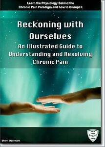 Reckoning-with-Ourselves-Illustrated-Guide-Understanding-Resolving-Chronic-Pain