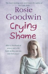 Crying-Shame-By-Rosie-Goodwin-9780755342242