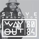 Way Out * by Steve Arrington/Steve Arrington's Hall of Fame (CD, Sep-2014, 2 Discs, Tummy Touch (USA))