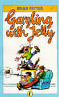 Gargling with Jelly by Brian Patten (Paperback, 1986)