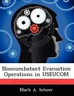 Noncombatant Evacuation Operations in Useucom by Mark A Scheer (Paperback / softback, 2012)