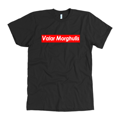 Aufstrebend Game Of Thrones Valar Morghulis T-shirt All Men Must Die Funny Parody Tshirt