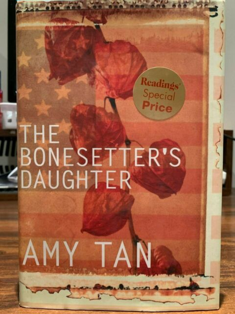Amy Tan - The Bonesetter's Daughter