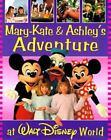 Mary-Kate and Ashley: Mary-Kate and Ashley's Adventure at Walt Disney World by Nancy Krulik (1998, Hardcover)