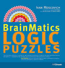 BrainMatics - Logical Puzzles by Ullmann Publishing (Paperback, 2009)