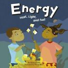 Energy: Heat, Light, and Fuel by Darlene R Stille (Paperback / softback, 2004)