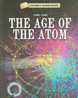 The Age of the Atom: 1900-1946 by Charlie Samuels (Hardback, 2010)