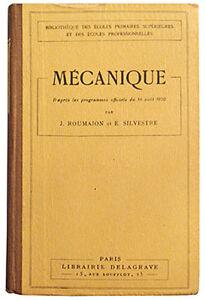 DéVoué Mecanique, J. Roumajon, E. Silvestre 1930. Enseignement Professionnel Technique