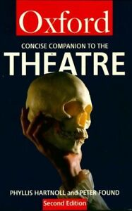 The concise oxford companion to the theatre - Phyllis Hartnol - 270706 - 2567112