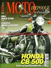 MOTO D'EPOQUE 19 HONDA CB 500 Four BSA Gold Star GILERA /4 MBA 250 GP IMOLA 1974