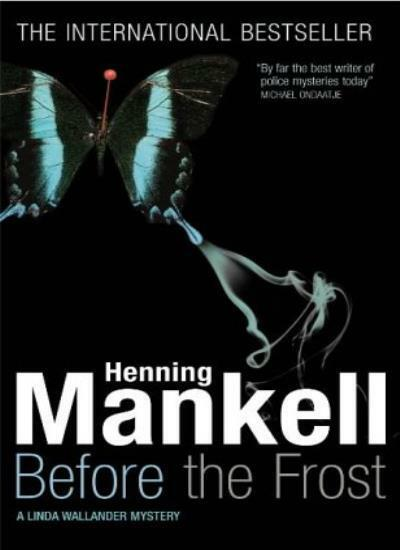Before the Frost (Linda Wallander Mystery) By Henning Mankell,  .9781843431138