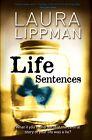 Life Sentences von Laura Lippman (2009, Taschenbuch)