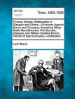 Thomas Warren, Bottlemaker in Glasgow and Others, -Pursuers; Against Borron and Company, Sometime Glass Bottle Manufacturers, Port Dundas, Glasgow, and William Geddes Borron, Partner of Said Company, -Defenders by Lord Shand (Paperback / softback, 2012)