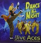 Dance All Night 5035980111953 by Jive Aces CD