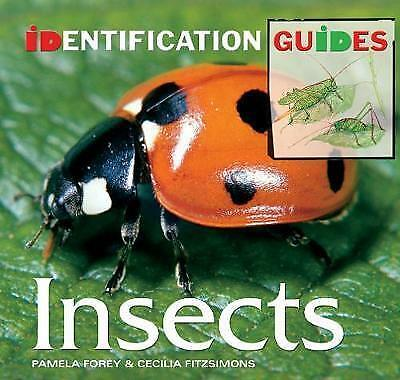 """AS NEW"" Forey, Pamela, Fitzsimons, Cecilia, Insects: Identification Guide (Iden"