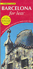 Barcelona For Less by Metropolis (Paperback, 1999)