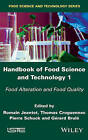 Handbook of Food Science and Technology: Food Alteration and Food Quality: 1 by Romain Jeantet, Thomas Croguennec, Dr. Pierre Schuck, Gerard Brule (Hardback, 2016)