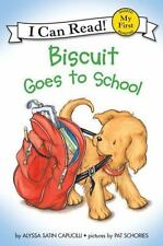 My First I Can Read: Biscuit Goes to School by Alyssa Satin Capucilli (2002,...