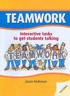 DLP: Teamwork: Interactive Tasks to Get Students Talking by Jason Anderson (Paperback, 2004)