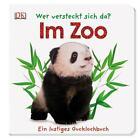 Wer versteckt sich da? Im Zoo von Sandra Grimm (2013, Kunststoffeinband)