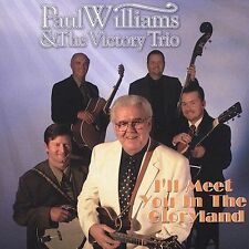 Williams, Paul Ill Meet You in the Gloryland CD