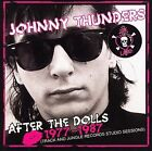 After the Dolls: 1977-1987 by Johnny Thunders (CD, Apr-2006, Cleopatra)