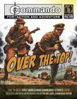 Commando: Over the Top: The 10 Best First World War Commando Stories Ever! by Carlton Books Ltd (Paperback, 2014)