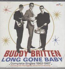 Buddy Britten & The Regents- Long Gone Baby-Complete Singeles 1962-67, CD Neu