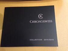 Katalog CHRONOSWISS Baselworld 2015 mit Preisliste