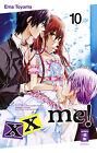 Xx me! 10 von Ema Toyama (2013, Taschenbuch)