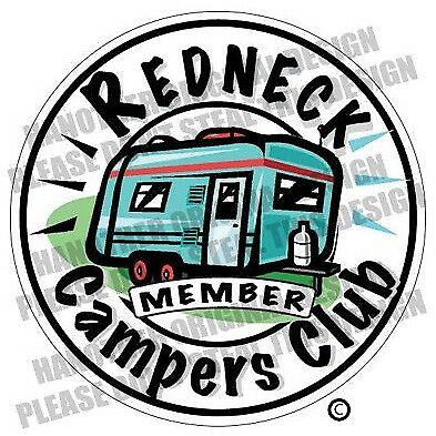 "REDNECK CAMPERS CLUB Decal 3.5/"" x 3.5/""  Fishing Boater RV Vinyl Sticker"