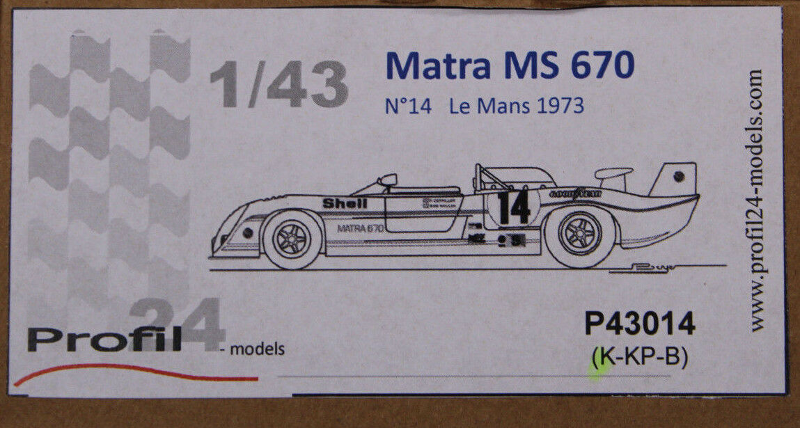 Profil 24 models 1 43 MATRA MS 670 modèle p43014 Nº 14 LE MANS 1973 NEUF